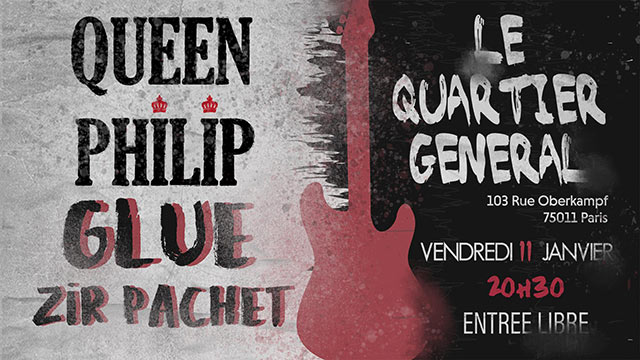 Queen Philip / Glue / Zir Pachet le 11 janvier 2019 à Paris (75)