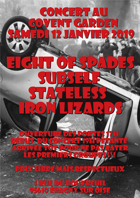 Eight of Spades / Subself / Stateless / Iron Lizards le 12 janvier 2019 à Eragny (95)