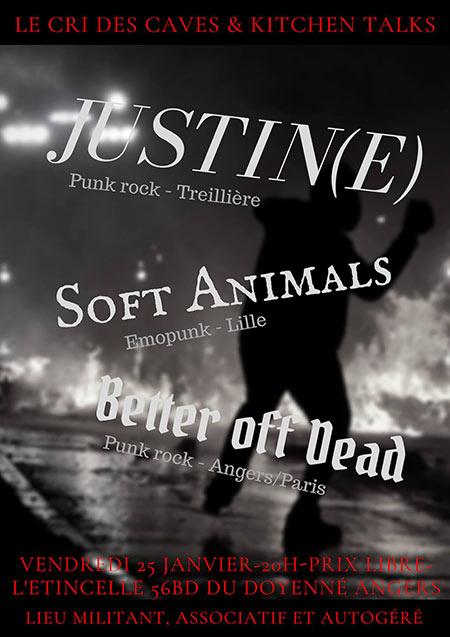 Justin(e) // Soft Animals // Better Off Dead - L'Étincelle le 25/01/2019 à Angers (49)