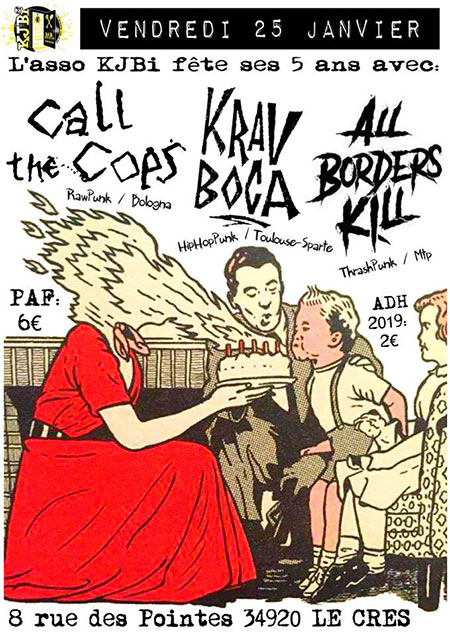 KJBI Birthday PART I Call The Cops Krav Boca All Borders Kill le 25/01/2019 à Le Crès (34)