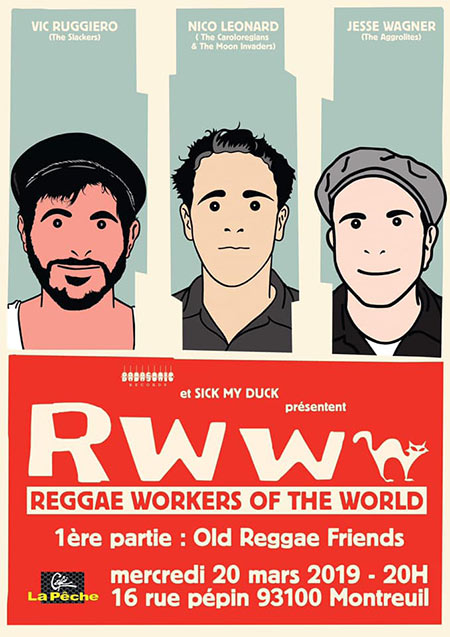 Reggae Workers Of The World + Reggae Old Friends @ La Pêche le 20/03/2019 à Montreuil (93)