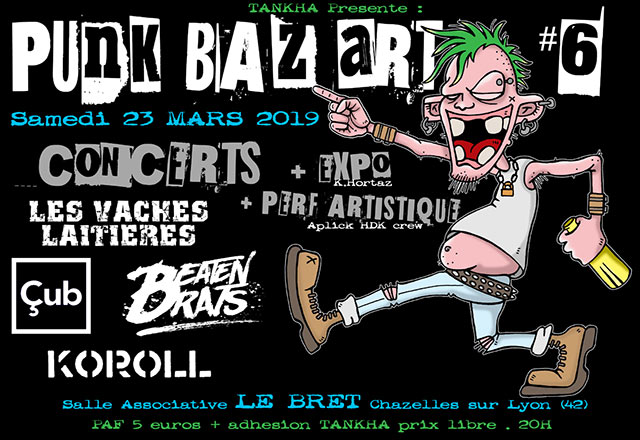 Punk Baz Art Party #6 le 23 mars 2019 à Chazelles-sur-Lyon (42)