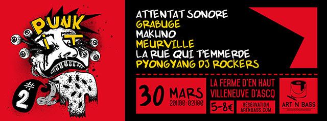 Punk IT vol.2 by Art'n'Bass le 30 mars 2019 à Villeneuve-d'Ascq (59)