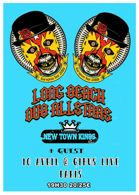 Long Beach Dub Allstars (ex-Sublime/Aggrolites) +New Town Kings le 10 avril 2019 à Paris (75)