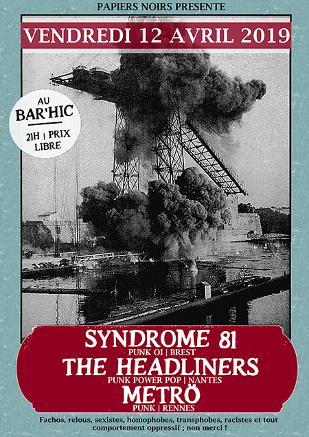 Syndrome 81, The Headliners, Metrö | Bar'Hic le 12 avril 2019 à Rennes (35)
