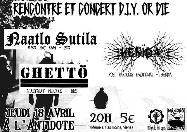 Herïda + Naatlo Sutila + Ghettö à l'Antidote le 18/04/2019 à Bordeaux (33)