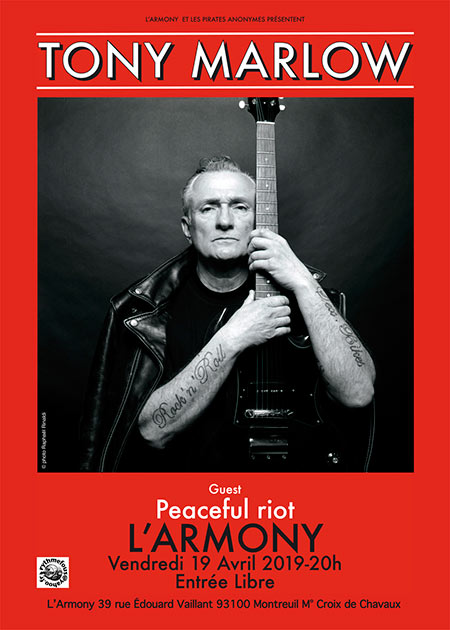 Tony Marlow + Peaceful Riot l'Armony le 19 avril 2019 à Montreuil (93)