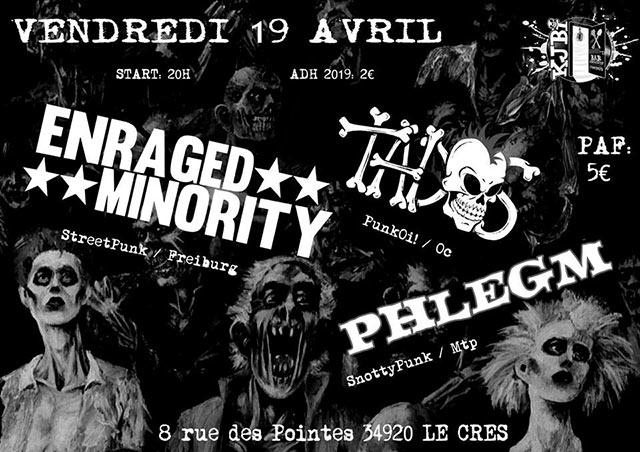 Enraged Minority / Tados / Phlegm le 19/04/2019 à Le Crès (34)