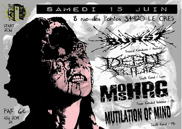 Death Grind ! Deadfuck / Burst / Moshpig / Mutilation of Mind le 15 juin 2019 à Le Crès (34)