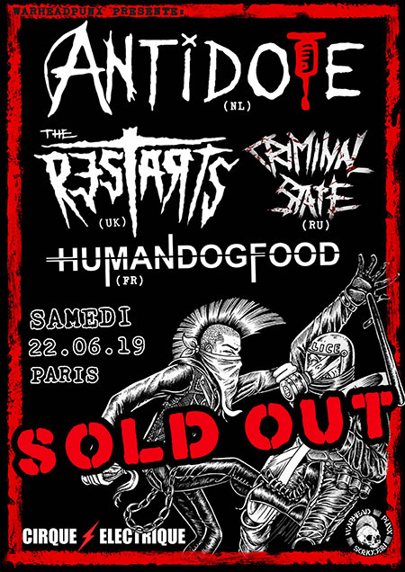 Antidote / The Restarts / Criminal State / HumanDogFood le 22 juin 2019 à Paris (75)