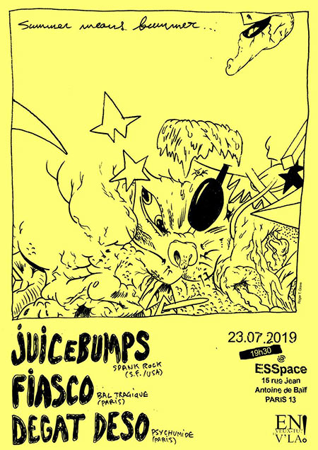 Juicebumps + Fiasco + Dégât Déso le 23/07/2019 à Paris (75)