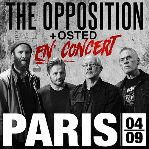 THE OPPOSITION + OSTED @ LA BOULE NOIRE le 04 septembre 2019 à Paris (75)