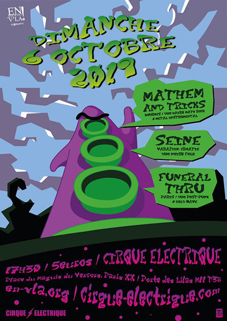 Mathem and Tricks + Seine + Funeral Thru au Cirque Électrique le 06 octobre 2019 à Paris (75)