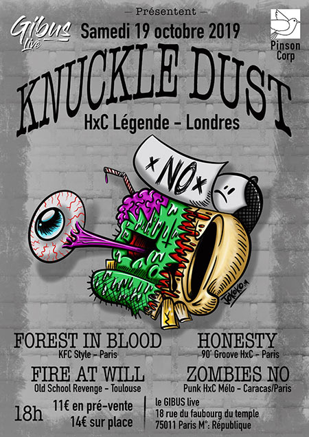 Knuckledust / Forest In Blood / Fire At Will / Zombies No le 19 octobre 2019 à Paris (75)