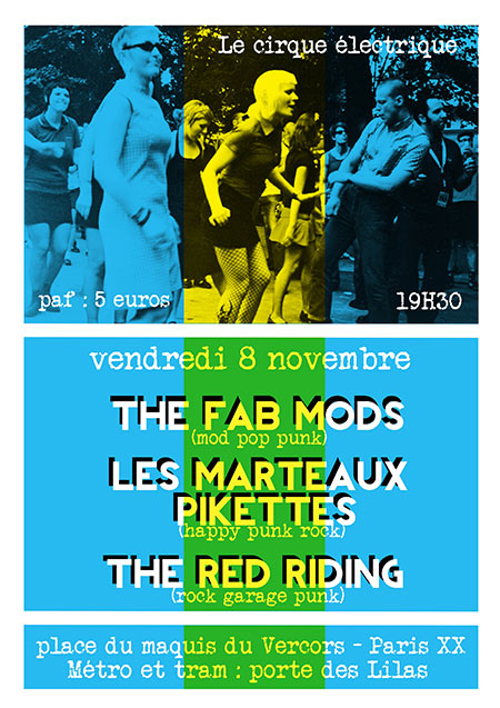 THE FAB MODS + LES MARTEAUX PIKETTES + THE RED RIDING le 08 novembre 2019 à Paris (75)