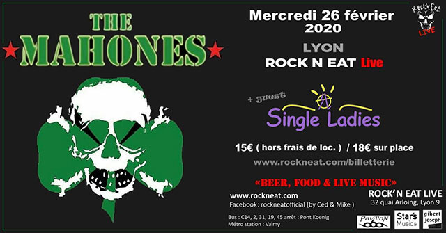 The Mahones + Single Ladies au Rock n'Eat le 26 février 2020 à Lyon (69)