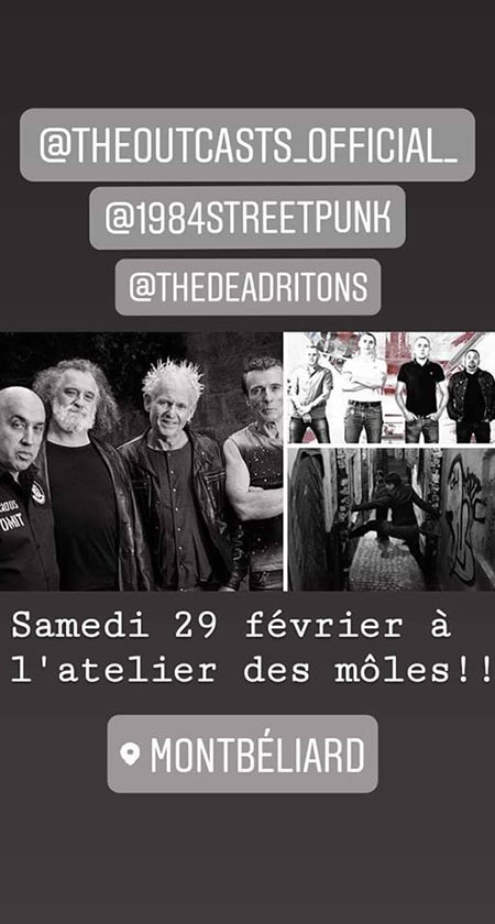 THE OUTCASTS (Punk Rock - IE) + 1984 + The Dead Ritons le 29 février 2020 à Montbéliard (25)