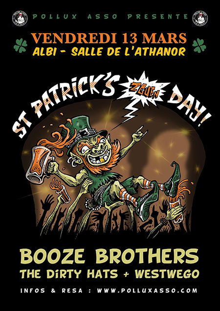 St Patrick's day : Booze Brothers • Dirty Hats • Westwego le 13 mars 2020 à Albi (81)