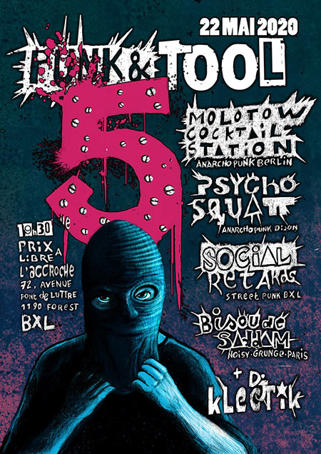 Punk and Tool 5 : Psychosquatt, Social Retards, M.C.S and more le 22 mai 2020 à Forest (BE)